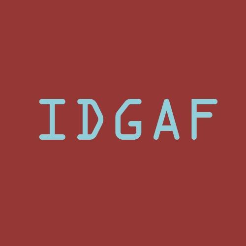 "Ian Halsall ""IDGAF"""